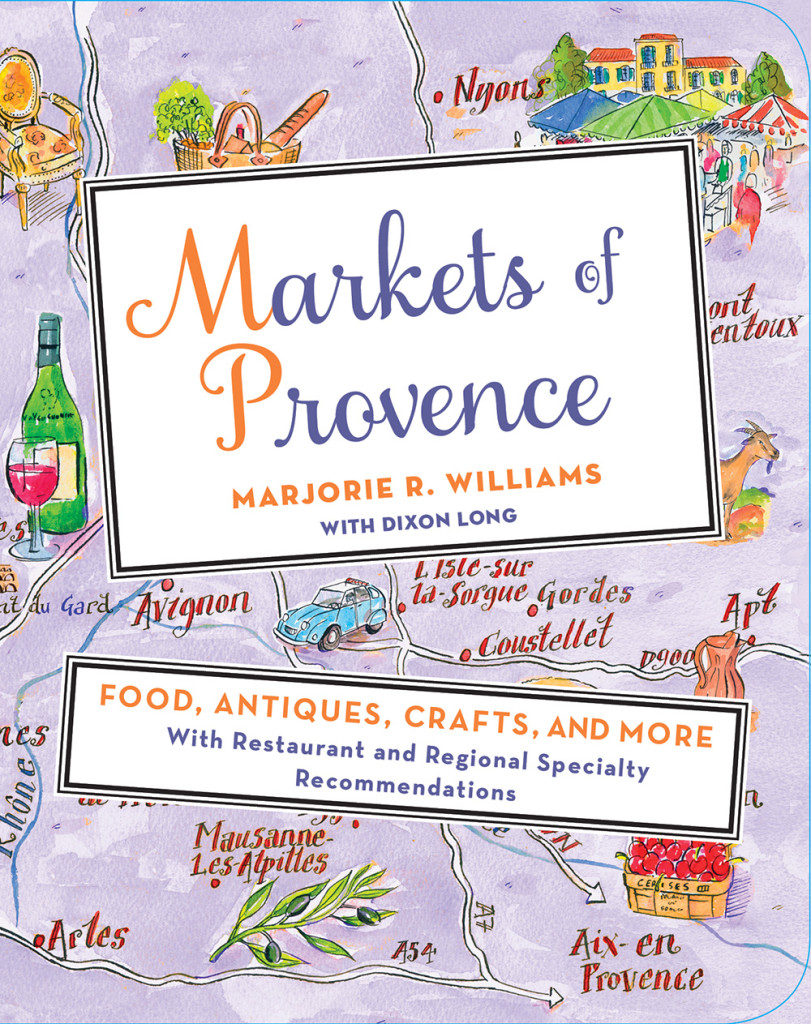 Markets of Provence by Marjorie R. Williams